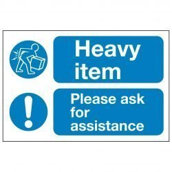Heavy item Please ask for assistance