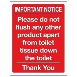IMPORTANT NOTICE Please do not flush any other product apart from toilet tissue down the toilet Thank you