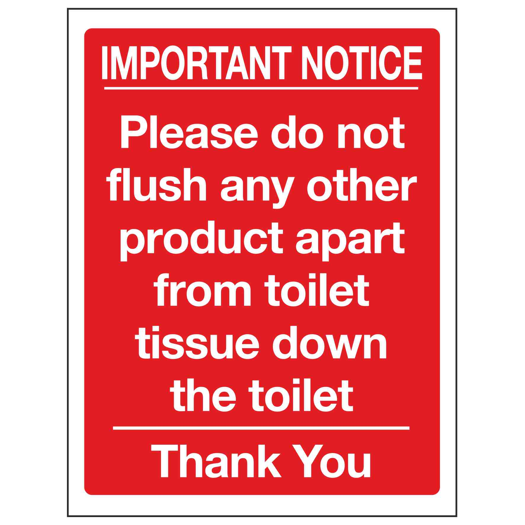 Important Notice Please Do Not Flush Any Other Product