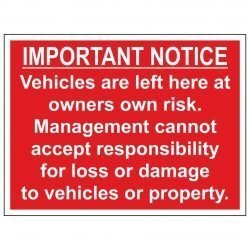 IMPORTANT NOTICE Vehicles are left here at owners own risk.