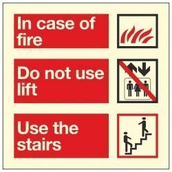 In case of fire Do not use lift Use the stairs PL