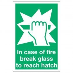 In case of fire break glass to reach hatch