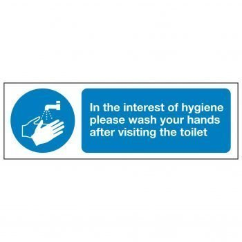 In the interest of hygiene please wash your hands after visiting the toilet