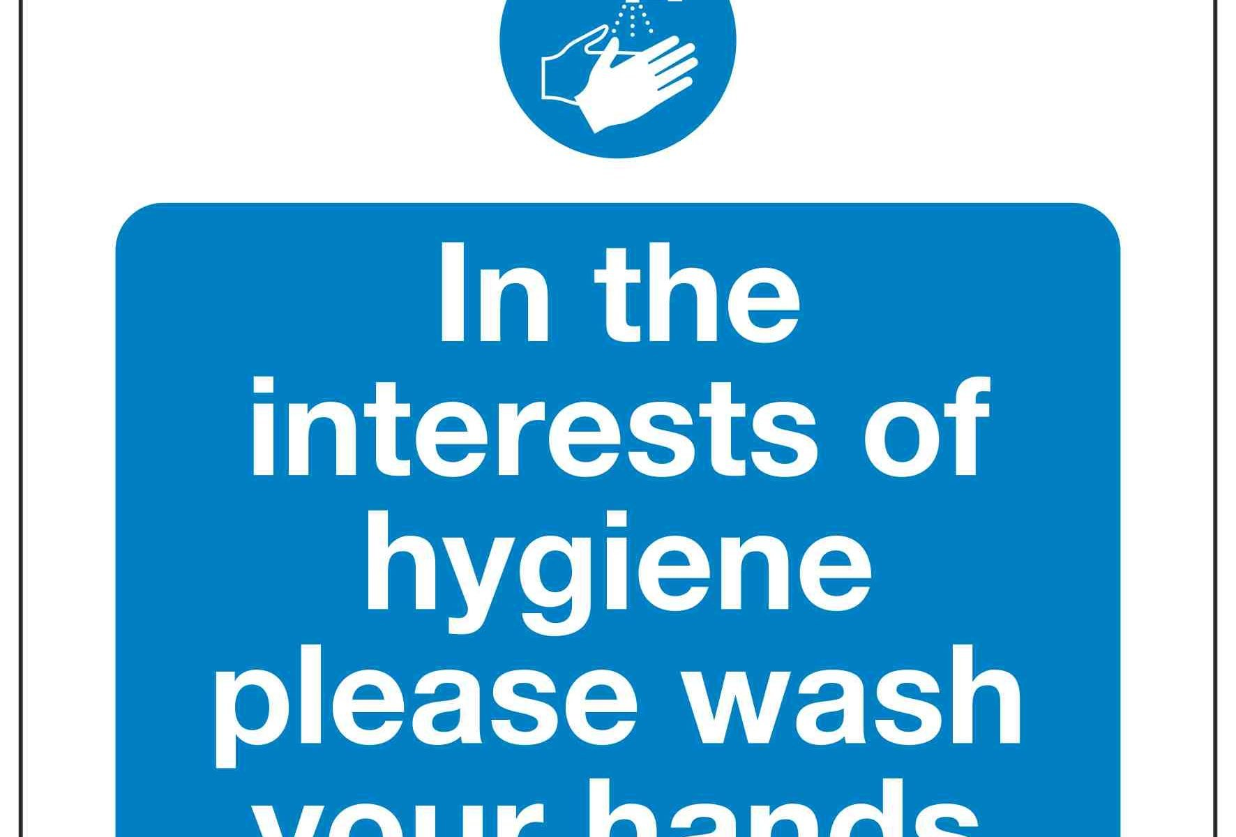 In the interests of hygiene please wash your hands