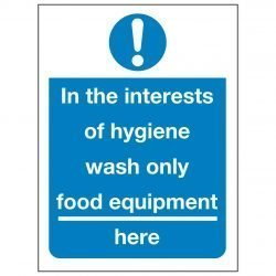 In the interests of hygiene wash only food equipment here