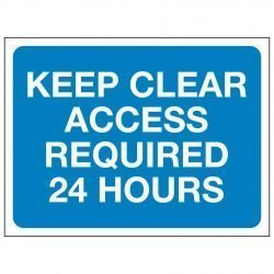 KEEP CLEAR ACCESS REQUIRED 24 HOURS