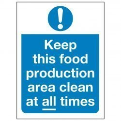 Keep this food production area clean at all times