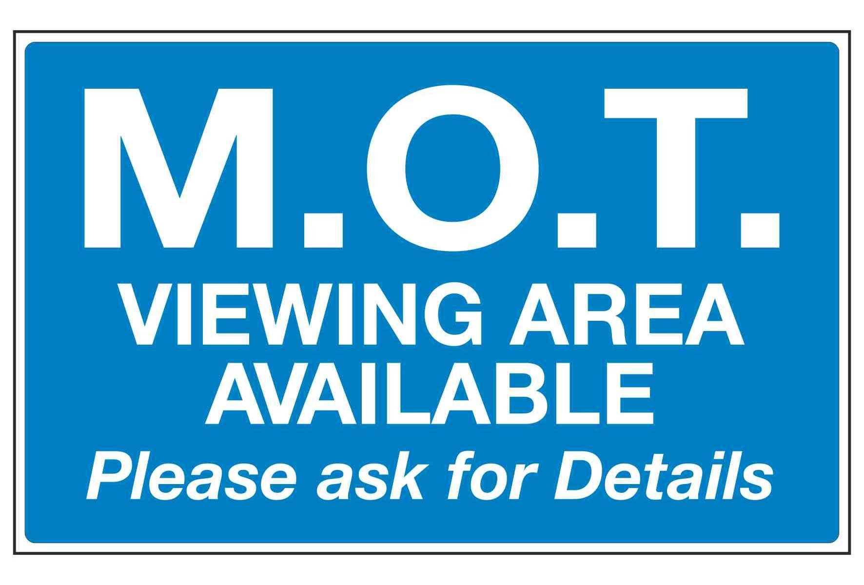 M.O.T VIEWING AREA AVAILABLE Please ask for Details