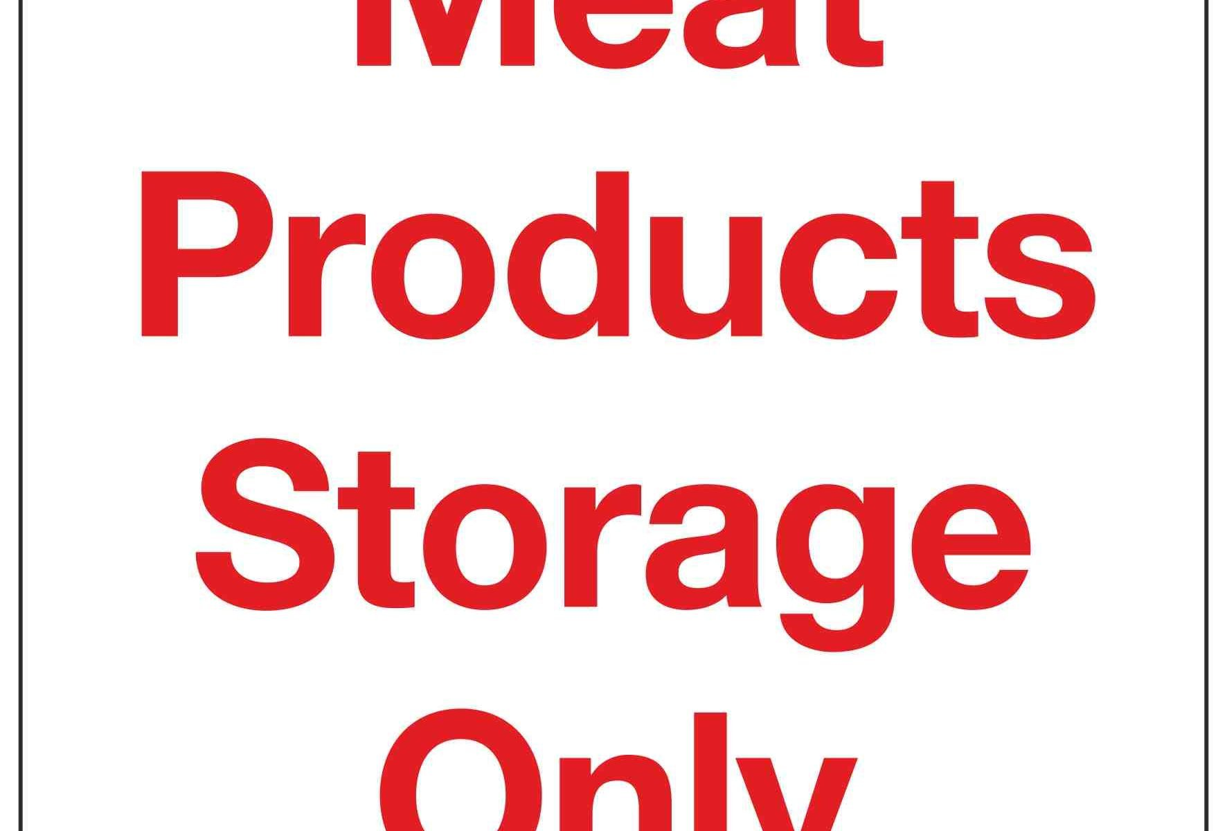 Meat Products Storage Only