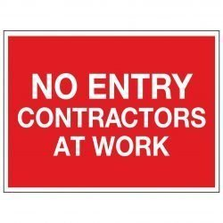 NO ENTRY CONTACTORS AT WORK