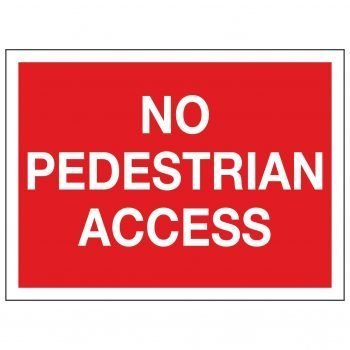 NO PEDESTRIAN ACCESS
