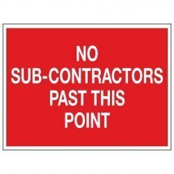 NO SUB-CONTRACTORS PAST THIS POINT