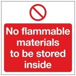 No flammable materials to be stored inside