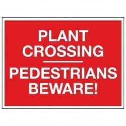 PLANT CROSSING PEDESTRIANS BEWARE!