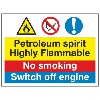 Petroleum spirit Highly Flammable / No smoking / Switch off engine