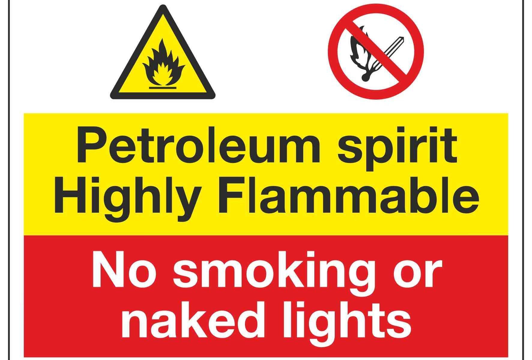 Petroleum spirit Highly Flammable / No smoking or naked lights