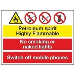 Petroleum spirit Highly Flammable / No smoking or naked lights / Switch off mobile phones