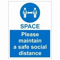 Please maintain a safe social distance