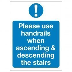 Please use handrails when ascending & descending the stairs