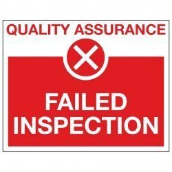 QUALITY ASSURANCE X FAILED INSPECTION