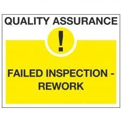 QUALITY ASSURANCE ! FAILED INSPECTION-REWORK