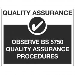 QUALITY ASSURANCE ✓ OBSERVE BS 5750 QUALITY ASSURANCE PROCEDURES