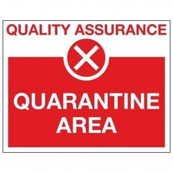 QUALITY ASSURANCE X QUARANTINE AREA