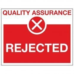 QUALITY ASSURANCE X REJECTED
