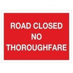ROAD CLOSED NO THOROUGHFARE