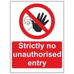 Strictly no unauthorised entry