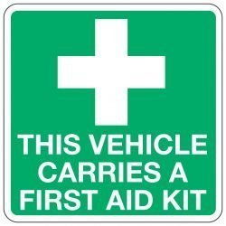 THIS VEHICLE CARRIES A FIRST AID KIT (Inside fixing window sticker)