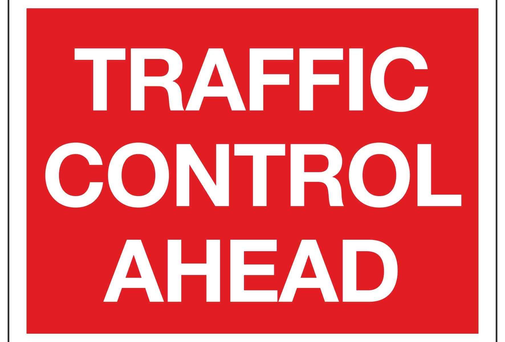 TRAFFIC CONTROL AHEAD