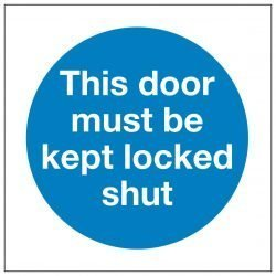This door must be kept locked shut