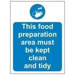 This food preparation area must be kept clean and tidy