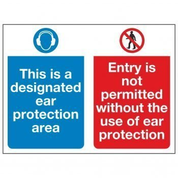 This is a designated ear protection area / Entry is not permitted without the use of ear protection
