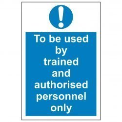 To be used by trained and authorised personnel only