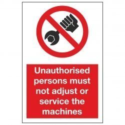 Unauthorised persons must not adjust or service the machines