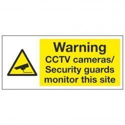 Warning CCTV cameras / Security guards monitor this site