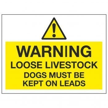 WARNING LOOSE LIVESTOCK DOGS MUST BE KEPT ON LEADS