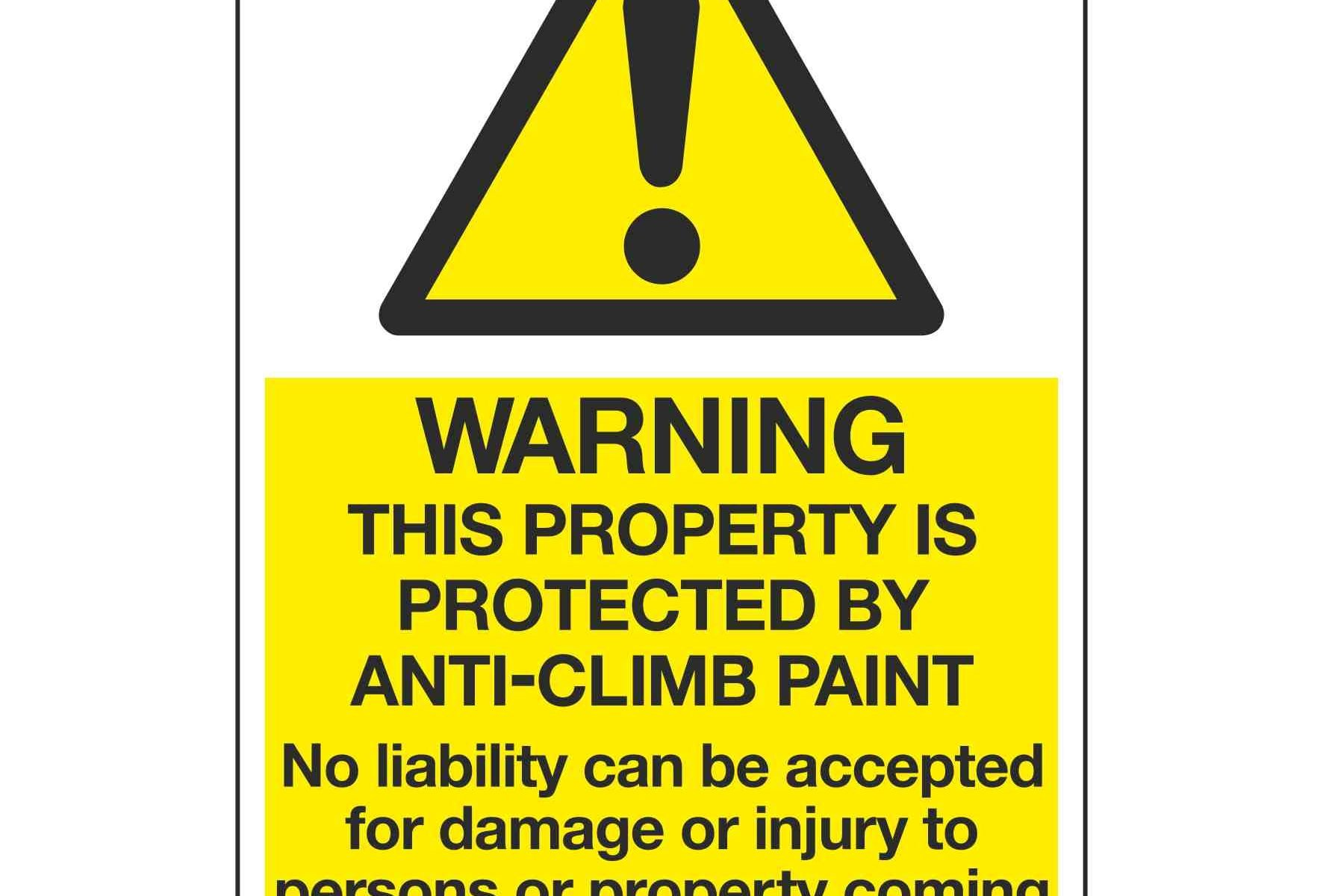 Warning This property is protected by anti-climb paint