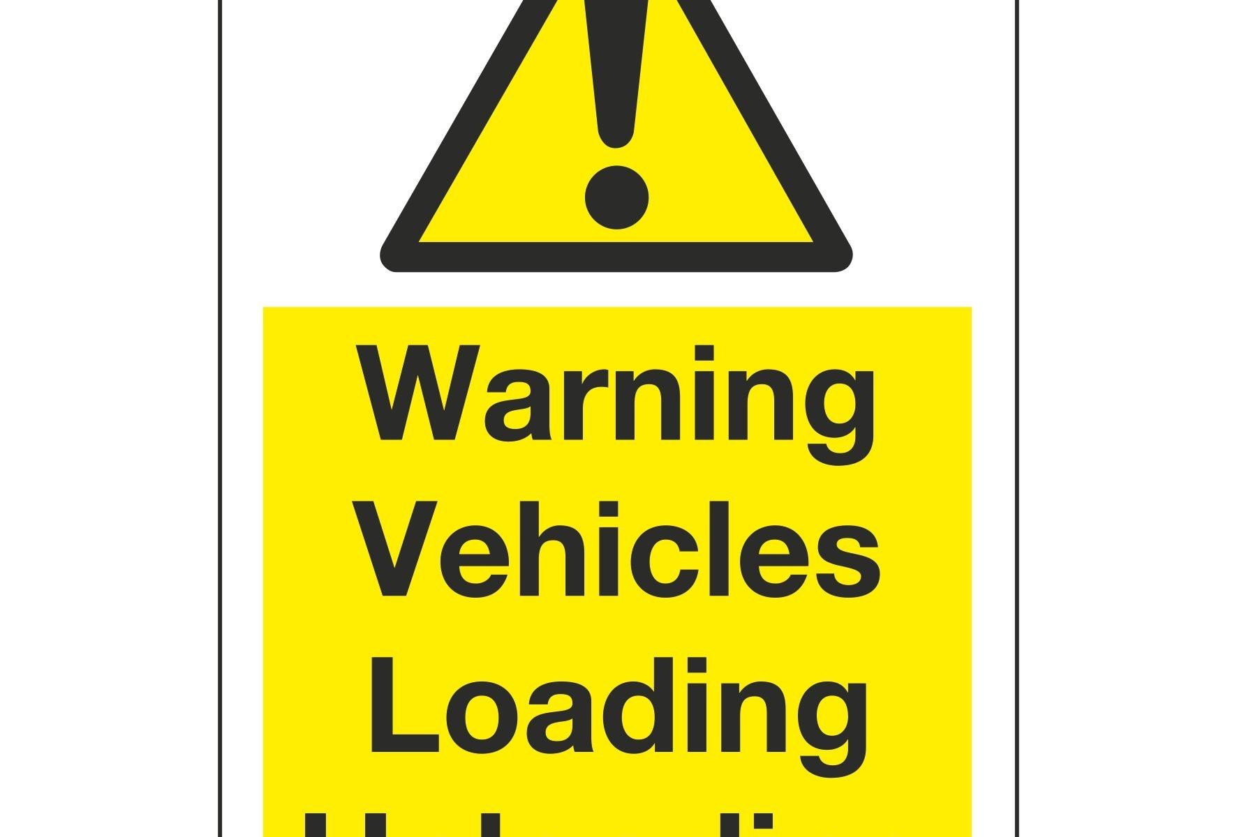 Warning Vehicles Loading Unloading