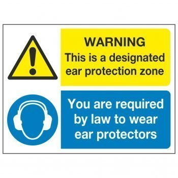 WARNING This is a designated ear protection zone / You are required by law to wear ear protectors