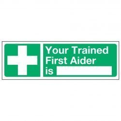 Your Trained First Aider is —